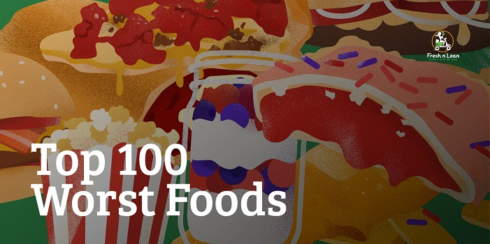 Top 100 Worst Foods Infographic